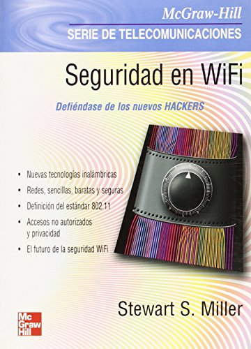 Seguridad en Wifi/Wifi Security por Samuel M. Steward