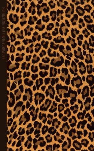 Leopardenmuster Notizbuch: Geschenke & Accessoires mit Tiermuster [ Kleine Notizbuch / Tagebuch * 12,7 x 20,3 cm * Taschenbuch ] (Tiermuster Schreibwaren)