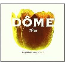 Vol. 2-Dome Ibiza Chillout Sessions by Dome Ibiza Chillout Sessions