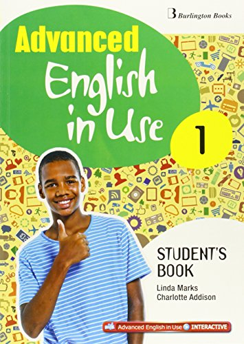 Advance English in use 1 ESO : Student´s book por Vv.Aa