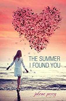 The Summer I Found You (English Edition) par [Perry, Jolene]
