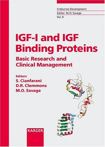 IGF-I and IGF Binding Proteins: Basic Research and Clinical Management.