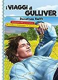 I viaggi di Gulliver. Ediz. con schede di comprensione