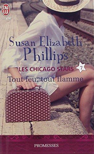 Les Chicago Stars, Tome 7 : Tout feu, tout flamme