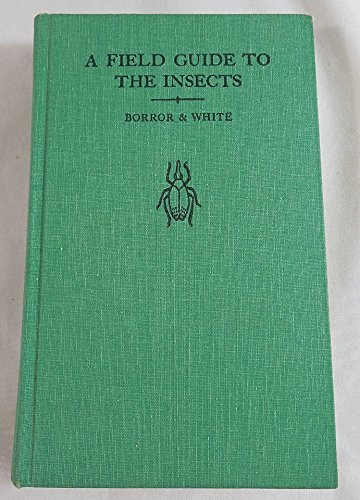 A field guide to the insects of America north of Mexico, (The Peterson field guide series, 19)