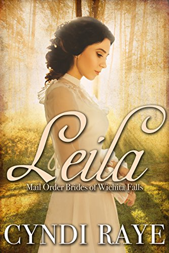 Leila: Mail Order Brides of Wichita Falls - Book #10 (English Edition)