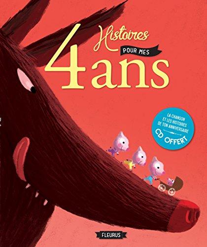 4 Histoires pour mes 4 Ans (+CD) par Collectif