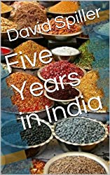 Five Years in India