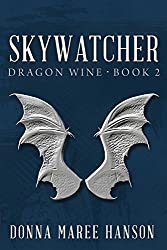 Skywatcher: Dragon Wine Book 2