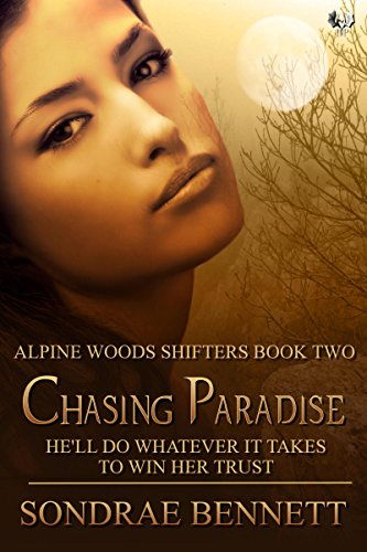 Chasing Paradise (Alpine Woods Shifters series)
