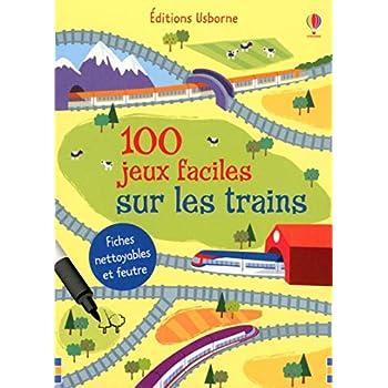 100 jeux façiles sur les trains - Fiches nettoyables et feutre