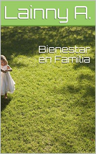 Bienestar en Familia por Lainny A.
