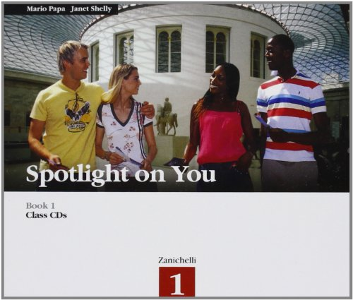 Spotlight on you. Per le Scuole superiori. Con 6 CD Audio