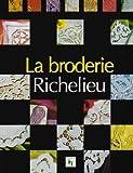 La Broderie Richelieu