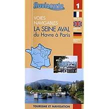 La Seine aval du Havre à Paris : Les voies navigables