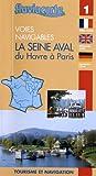 La Seine aval du Havre à Paris - Les voies navigables