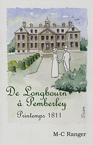 De Longbourn à Pemberley - Printemps 1811 par M-C Ranger