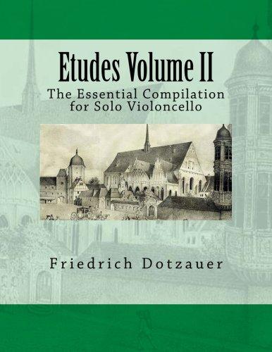 Etudes Volume II: The Essential Compilation for Solo Violoncello