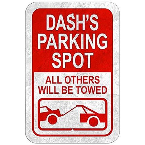 Parkplatz Schild aus alle anderen werden geschleppt Stecker Name–Dash, Kunststoff, 12