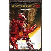 BattleTech Legenden 21: Kalkuliertes Risiko