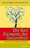 Die fünf Elemente der Gesundheit (Amazon.de)