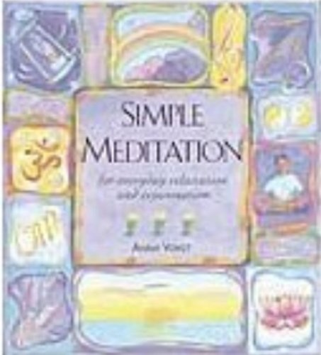 Simple Meditation for Everyday Relaxation and Rejuvenation