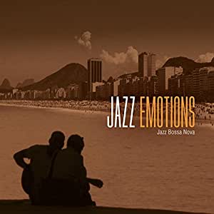 Jazz Emotions : Jazz Bossa Nova