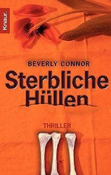 Sterbliche Hüllen: Thriller von [Connor, Beverly]