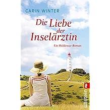 Die Liebe der Inselärztin: Ein Hiddensee-Roman (Die Inselärztin 2)