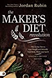 The Maker's Diet Revolution: The 10 Day Diet to Lose Weight and Detoxify Your Body, Mind, and Spirit (English Edition)