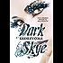 Dark Skye (Leggereditore)