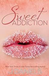 Sweet Addiction: Sweet Addiction Series by J. Daniels (2014-05-02)