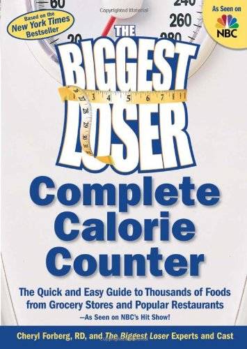 the-biggest-loser-complete-calorie-counter-the-quick-and-easy-guide-to-thousands-of-foods-from-groce
