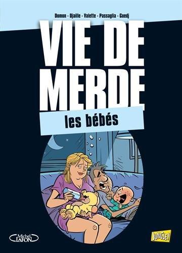 Vie de Merde T16 : les bébés par Domon / Djaille
