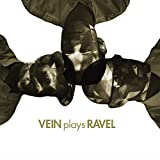 Vein Plays Ravel