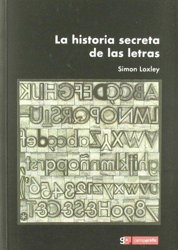 Historia secreta de las letras, la por Simon Loxley