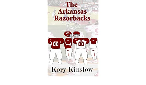 Arkansas Razorback Sports History (Best Sports Trivia Books Book 3)