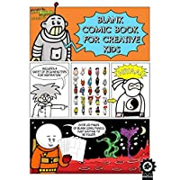 Blank Comic Book For Creative Kids: Over 100 Pages Of Blank Panels To Help Create Your Own Comic