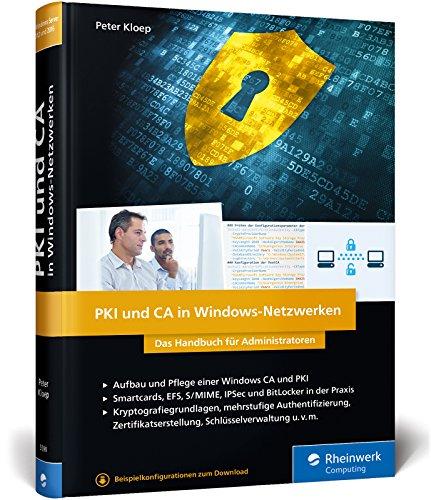 Netzwerk-management-system (PKI und CA in Windows-Netzwerken: Das Handbuch für Administratoren. Zertifikat-Management und Sicherheit für Ihre Windows-Systeme)