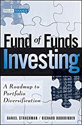 Fund of Funds Investing: A Roadmap to Portfolio Diversification by Daniel A. Strachman (2009-12-09)
