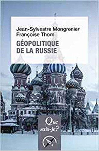 Géopolitique de la Russie par Jean-Sylvestre Mongrenier