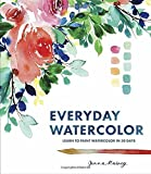 #7: Everyday Watercolor: Learn to Paint Watercolor in 30 Days