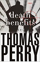 Death Benefits: A Novel by Thomas Perry (2001-01-16)