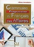 Telecharger Livres Grammaire progressive du francais de affaires Niveau intermediaire Livre CD (PDF,EPUB,MOBI) gratuits en Francaise