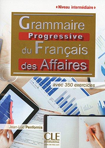 Grammaire progressive du français de affaires- Niveau intermédiaire - Livre + CD