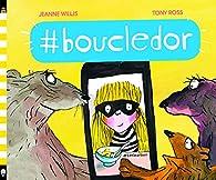 #boucledor par Jeanne Willis