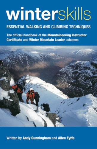 Winter Skills: Essential Walking and Climbing Techniques por Andy Cunningham