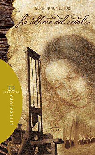 La última del cadalso: Introducción de Victoria Howell (Literatura nº 66) por Gertrud Von Le Fort