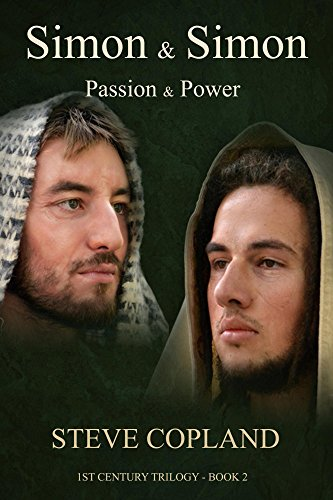 Simon and Simon: Passion and Power (1st Century Trilogy