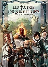 Les Maîtres inquisiteurs, tome 12 : De l'obscurantisme par Sylvain Cordurié